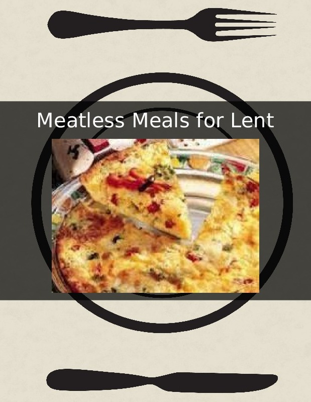 Meatless Meals for Lent