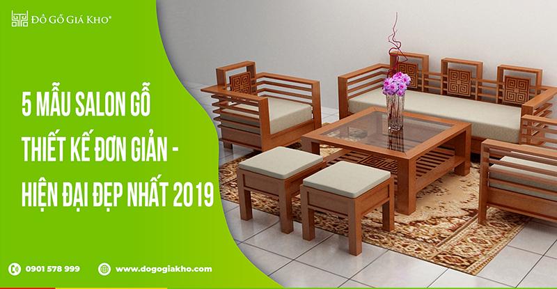 5 mẫu salon gỗ thiết kế đơn giản - hiện đại đẹp nhất 2019