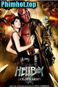 Quỷ đỏ 2 Binh đoàn địa ngục - Hellboy II: The Golden Arm (2019)
