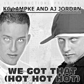 We Got That (feat. KC Lampke) [Hot Hot Hot]