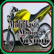 Modifikasi Motor Vixion