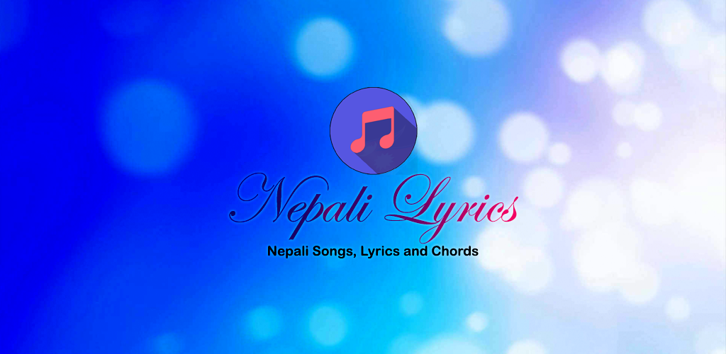 Download Nepali Songs Lyrics And Chords Apk Latest Version App For