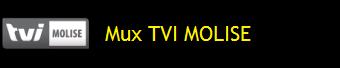 MUX TVI MOLISE