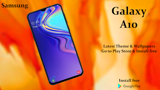 Download Theme For Samsung Galaxy A10 Free For Android Download Theme For Samsung Galaxy A10 Apk Latest Version Apktume Com