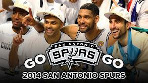 Go Spurs Go: 2014 San Antonio Spurs thumbnail