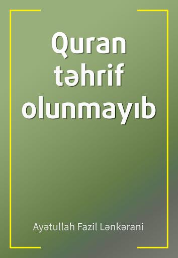 Quran tehrif olunmayib