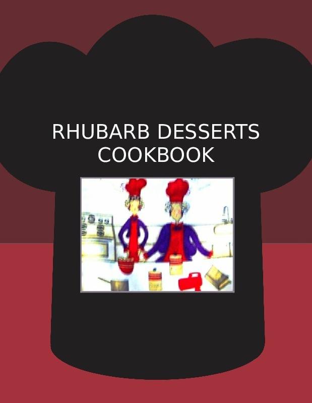 RHUBARB DESSERTS COOKBOOK
