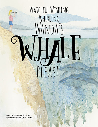 Watchful Wishing Whirling Wanda's Whale Pleas! cover