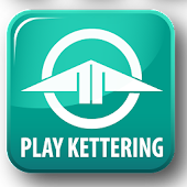 Play Kettering