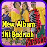 Karaoke Siti Badriah Offline : Album 2018 APK