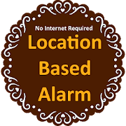 Location Based Alarm (GPS Alarm)