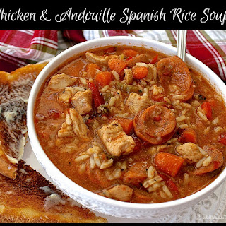 Chicken & Andouille Spanish Rice Soup.