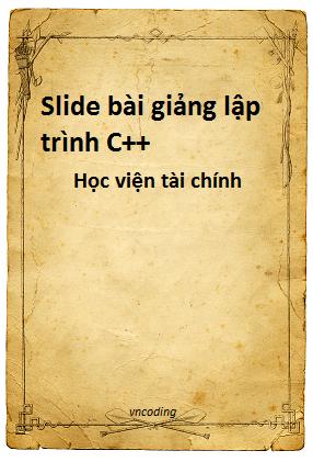 Slide bài giảng lập trình hướng đối tượng C++