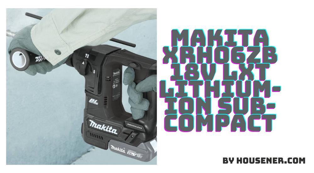 Makita XRH06ZB cordless drill