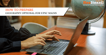 How to Prepare Geography Optional for UPSC Mains Exam