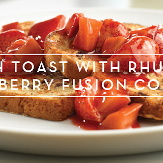 French Toast with Rhubarb & Strawberry Fusion Compote