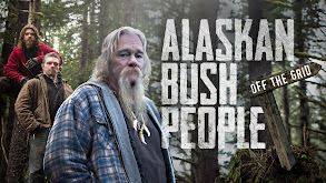 Alaskan Bush People: Off the Grid thumbnail