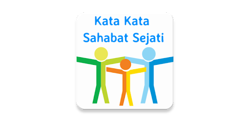 73 Kata Kata Sahabat Sejati app (apk) free download for Android/PC/Windows screenshot