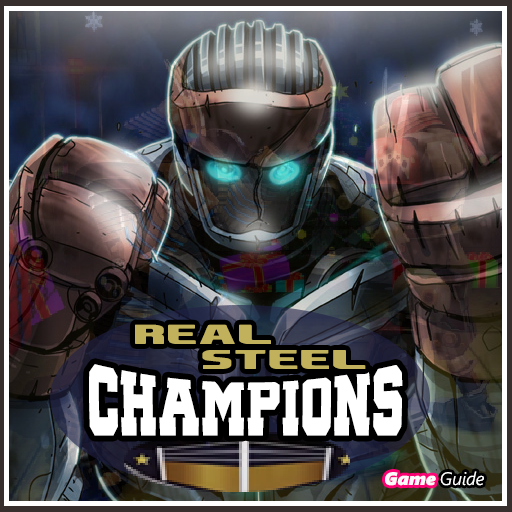 Guide Real Steel Champions