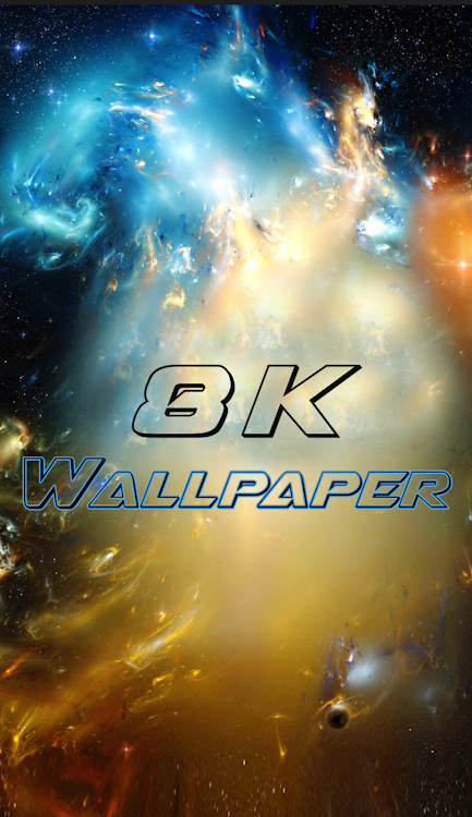 8k Wallpaper Android Applications Appagg