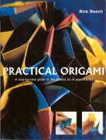 Photo: Origami: The Complete Practical Guide to the Ancient Art of Paperfolding., Beech, Rick Lorenz Books ( Anness Publishing ) 2002 256 pp, 230 x 305 mm, plastic cover IBSN 1843093928 Re-issue of 0754807827in spiral bound form.