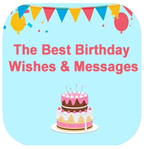 Download The Best Birthday Wishes And Messages 2019latest11version