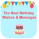 Download The Best Birthday Wishes and Messages 2019 For PC Windows and Mac