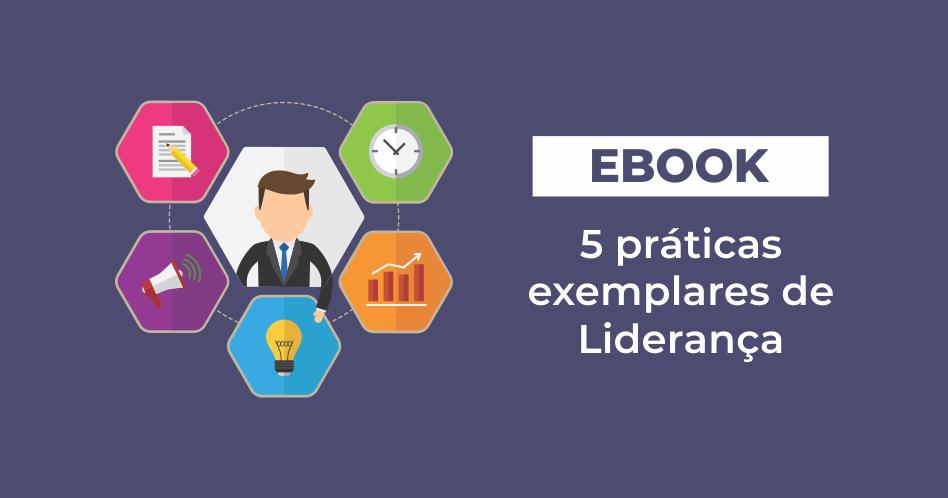 ebook sobre as 5 práticas exemplares de liderança