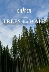 Trees That Walk