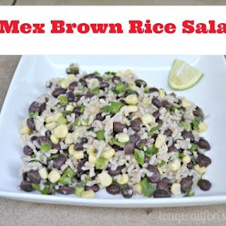 Tex Mex Brown Rice Salad.