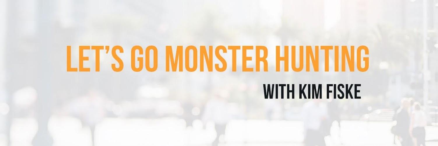 Let's Go Monster Hunting!