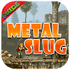 Guide pour Metal Slug APK
