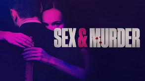 Sex & Murder thumbnail