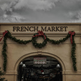 French Market by Tiffany Matt - Buildings & Architecture Public & Historical