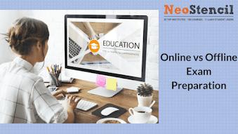 Online vs Offline Exam Preparation