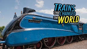 Trains That Changed The World thumbnail