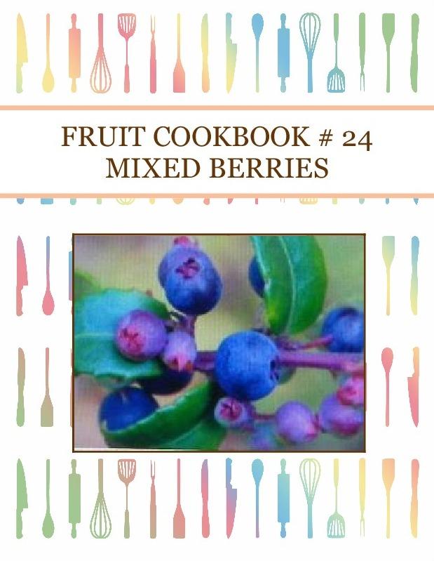FRUIT COOKBOOK # 24  MIXED BERRIES