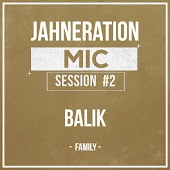 Mic Session #2 - Family (feat. Balik)