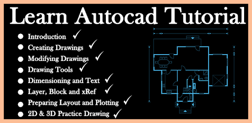 Learn AutoCAD Tutorial - 2D & 3D - Apps on Google Play