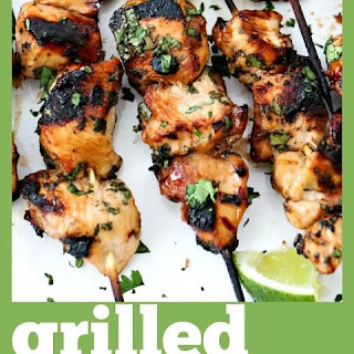 Grilled Cilantro Lime Chicken Skewers.