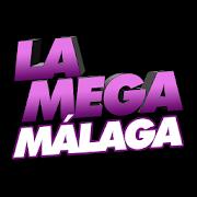 La Mega Malaga