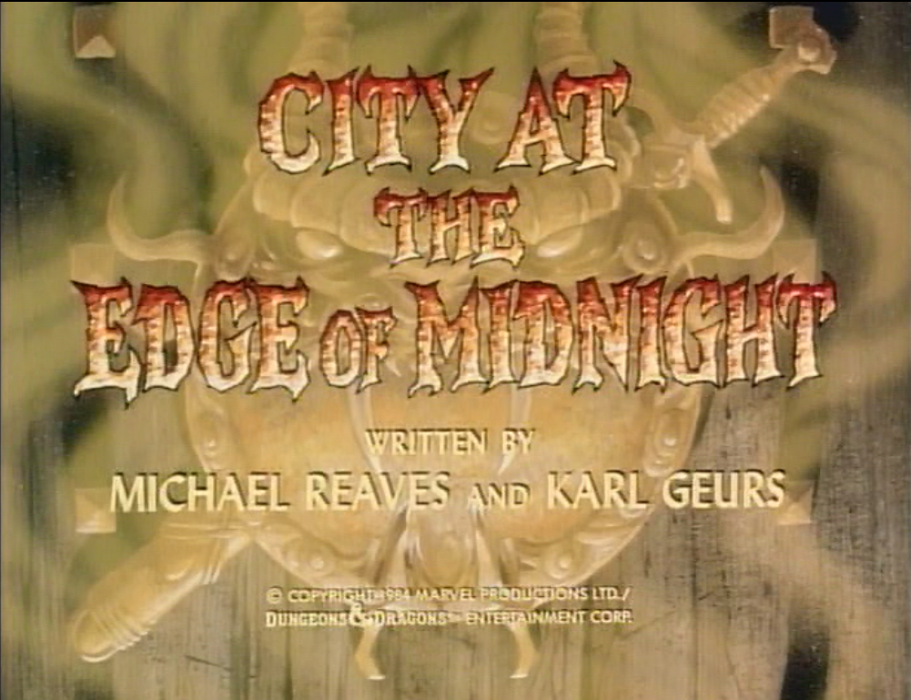 Dungeons & Dragons #16: City at the Edge of Midnight