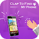 Download Clap To Find Phone : Phone Finder by Clapping For PC Windows and Mac
