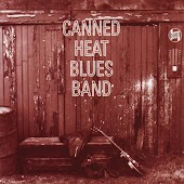 Canned Heat Blues Band (Original Recording Remastered)