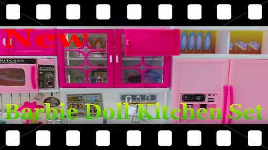 Barbie Doll Kitchen Set Toys Videos Apps On Google Play