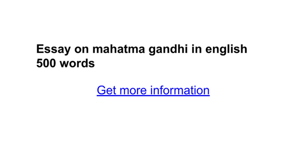 Essay On Mahatma Gandhi In English  Words  Google Docs