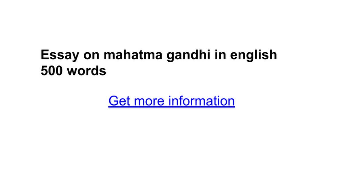 essay on mahatma gandhi in english words google docs