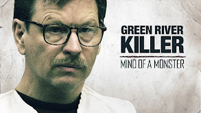 The Green River Killer: Mind of a Monster thumbnail