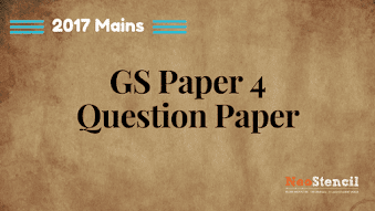 UPSC Civil Services IAS Mains 2017 : GS Paper 4 Question Paper