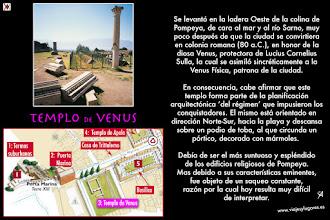 """Photo: 5: El <b>Templo de Venus</b>, era el más suntuoso de los edificios religiosos pues era una de las diosas más veneradas, cuyo nombre aparece hasta en el apelativo de la ciudad, """"Colonia Cornelia Veneria"""". La influyente Eumaquia también era sacerdotisa de Venus."""